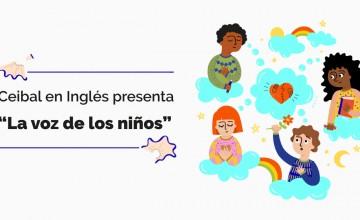 """Ceibal en Inglés presenta """"La voz de los niños"""""""
